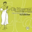 Ella Fitzgerald Best Of The Songbooks - The Collection