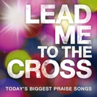 Hillsong UNITED Lead Me To The Cross