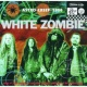 White Zombie Astro Creep: 2000 Songs Of Love, Destruction And Other Synthetic Delusions Of The Electric Head