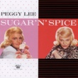 Peggy Lee Sugar 'N' Spice