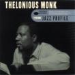 Thelonious Monk Jazz Profile