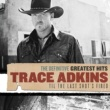 Trace Adkins Definitive Greatest Hits