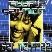 Gloria Gaynor Set Me Free (Radio Edit)