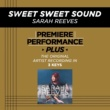 Sarah Reeves Sweet Sweet Sound (Key-G-Premiere Performance Plus w/o Background Vocals)