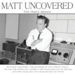 マット・モンロー Matt Uncovered - The Rarer Monro