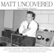 Matt Monro Matt Uncovered - The Rarer Monro