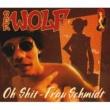 Der Wolf Oh Shit, Frau Schmidt