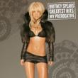 Britney Spears グレイテスト・ヒッツ: マイ・プリロガティヴ
