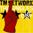 TM NETWORK TM NETWORK THE SINGLES 1