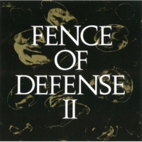 FENCE OF DEFENSE CAN'T TURN ON YOU TONITE