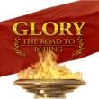 Leonard Bernstein GLORY - THE ROAD TO BEIJING