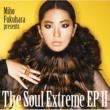 福原 美穂 The Soul Extreme EP 2