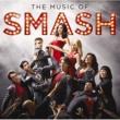 SMASH Cast ザ・ミュージック・オブ・スマッシュ (Japan Version)
