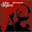 John Legend ライヴ・フロム・フィラデルフィア