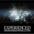 BOOM BOOM SATELLITES EXPERIENCED
