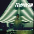 Noel Gallagher's High Flying Birds ノエル・ギャラガーズ・ハイ・フライング・バーズ