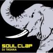 DJ TASAKA Soul Clap