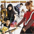 HIGH and MIGHTY COLOR 参