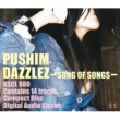 PUSHIM DAZZLEZ~Song of Songs~