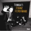 Franz Ferdinand トゥナイト