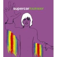 スーパーカー FAIRWAY (Radio Edit)
