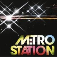 Metro Station ディスコ