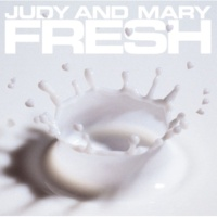 JUDY AND MARY COMPLETE BEST ALBUM「FRESH」