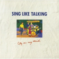 SING LIKE TALKING City On My Mind