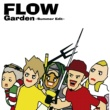 FLOW Garden ~Summer Edit~