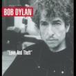 Bob Dylan ラヴ・アンド・セフト