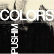 PUSHIM COLORS