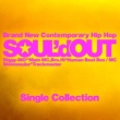 SOUL'd OUT Single Collection