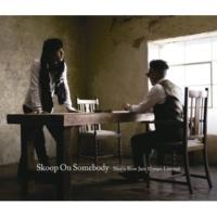 Skoop On Somebody+織田哲郎 ETERNAL LANDSCAPE
