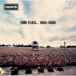 OASIS タイム・フライズ・・・1994-2009