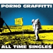 "ポルノグラフィティ PORNOGRAFFITTI 15th Anniversary ""ALL TIME SINGLES"""