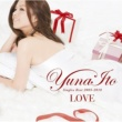 伊藤 由奈 LOVE ~Singles Best 2005-2010~