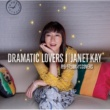 Janet Kay DRAMATIC LOVERS I -月9ドラマ主題歌レゲエCOVERS