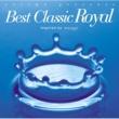 ラファエル・フォン・ブライドン Best Classic Royal