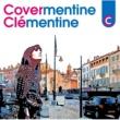 Clementine カヴァメンティーヌ