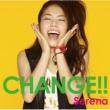 Serena CHANGE!!