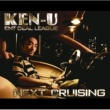 KEN-U NEXT CRUISING