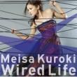 黒木メイサ Wired Life
