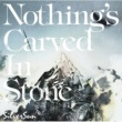 Nothing's Carved In Stone PUPA