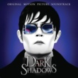 Original Soundtrack 「ダーク・シャドウズ」オリジナル・サウンドトラック