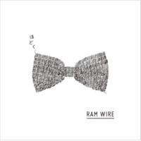 RAM WIRE 何度も