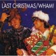 ワム! ラスト・クリスマス(シングル・ヴァージョン)
