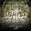 thenewno2 「ビューティフル・クリーチャーズ」オリジナル・サウンドトラック