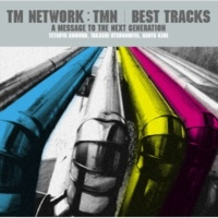 TM NETWORK All-Right All-Night (No Tears No Blood)