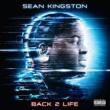 Sean Kingston バック・トゥ・ライフ