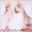 MY BLOODY VALENTINE イズント・エニシング
